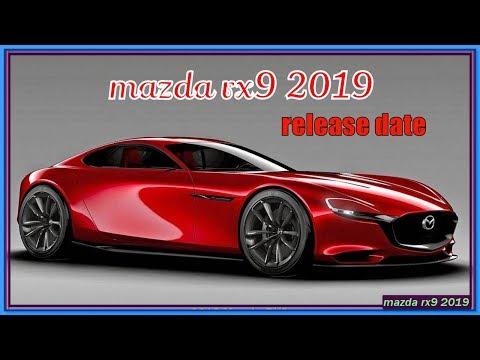 mazda rx9 2019  2019 MAZDA RX-9 Review Rendered Price Specs Release Date