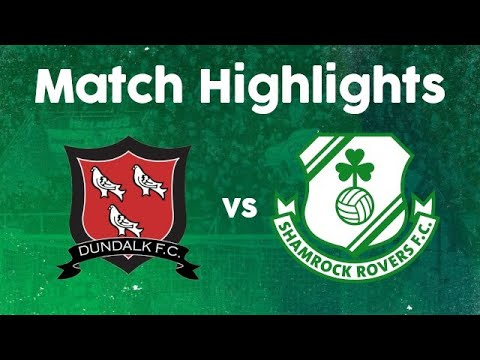 Match Highlights | Dundalk 0-4 Rovers | 27 September 2020