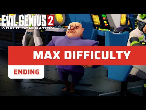 Evil Genius 2 Last Mission [Max Difficulty] (Only 0.1% made it!) |