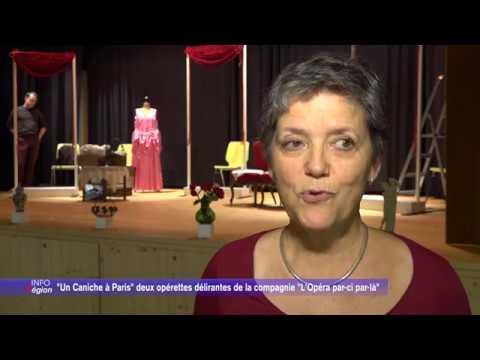 """""""Un Caniche à Paris"""" deux opérettes délirantes de la compagnie """"L'Opéra par-ci par-là"""""""