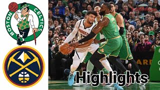 Celtics Vs Nuggets HIGHLIGHTS Halftime | NBA April 11