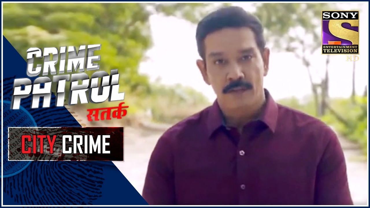 City Crime | Crime Patrol Satark - New Season | Mysterious Disappearance | Bhopal | Full Episode