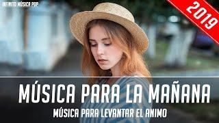 Música para la mañana - Música para levantar el animo - Trabajar, Estudiar, Pensamiento Positivo
