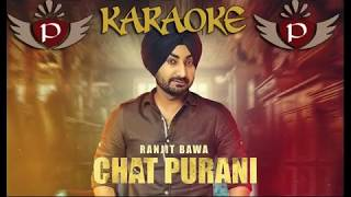 Chat Purani Ranjit Bawa karaoke| Latest Punjabi Songs karaoke