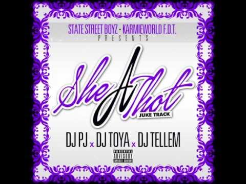 DJ PJ x DJ TOYA x DJ YUNG TELLEM - SHE A THOT (JUKE)