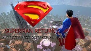 Superman Returns - Xbox 360 - parte 1 - O HOMEM DE AÇO ESTÁ DE VOLTA