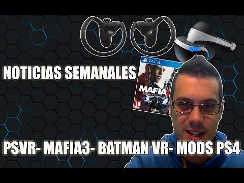 NOTICIAS SEMANALES│PsVR - Mafia 3 - Overwatch - Oculus Touch