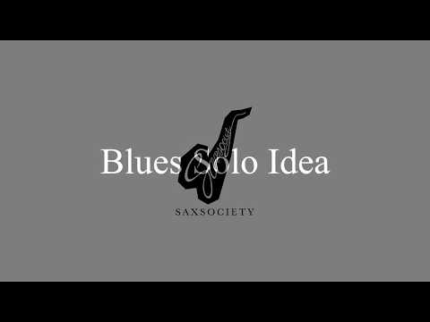 Saxso' Teaching 2018 - 0004 Blues Solo Idea