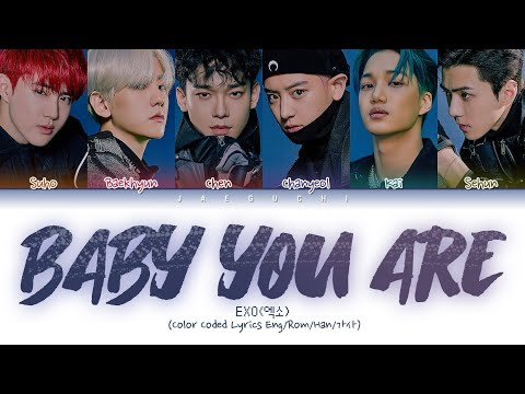 Download EXO 엑소 - BABY YOU ARE Color Coded s Eng/Rom/Han/가사 Mp4 baru