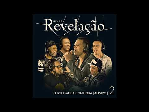 Grupo Revelação -  Meu Samba Pegou Você