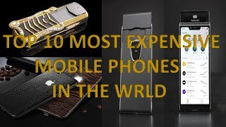 Top 10  most expensive mobiles in the world 2019
