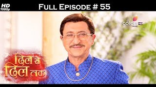 Dil Se Dil Tak - Full Episode 55 - With English Subtitles