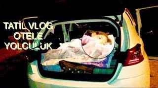 Tatil Vlog 1 Otele Yolculuk. Ecrin Su Çoban