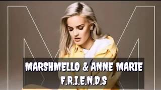 MARSHMELLO & ANNE MARIE - FRIENDS (lyrics) new songs 2018