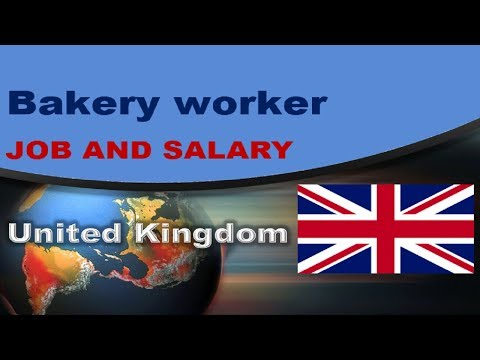 Bakery Worker Salary In The UK - Jobs And Wages In The United Kingdom