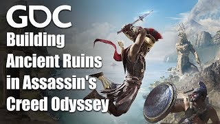 Building A Living World From Ancient Ruins In Assassin's Creed Odyssey