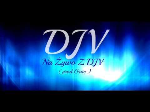 DJV - Na Żywo Z DJV (prod.Grac)