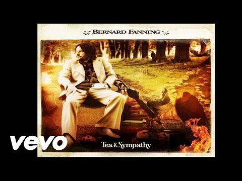 Bernard Fanning - Not Finished Just Yet
