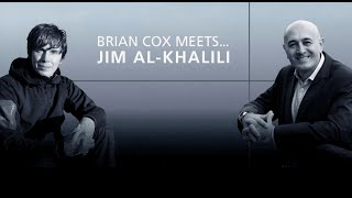 Professor Brian Cox meets: Jim Al-Khalili | University of Surrey