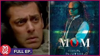 Salman's Tubelight Gives A Glimpse Of Epic War Drama? | Nawazuddin's Thrilling New Look In Mom