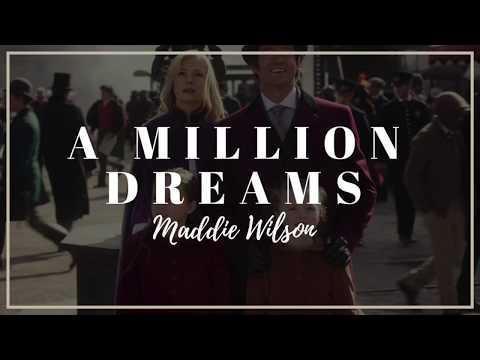 Chords for Maddie Wilson - A Million Dreams | Lyrics