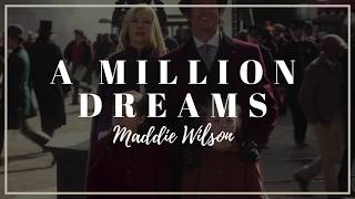 Download Lagu Maddie Wilson - A Million Dreams | Lyrics Mp3