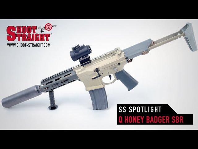 Q Honey Badger SBR - Shoot Straight Spotlight