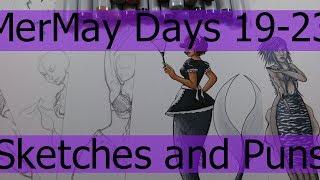 MerMay - Days 19-23 - Sketches and Puns