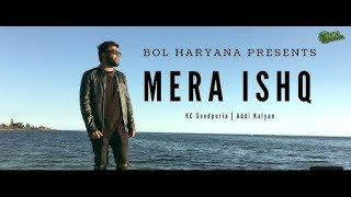 Mera Ishq(Beat Haryanvi Song)-KC Seedpuriya   Addi Kalyan  