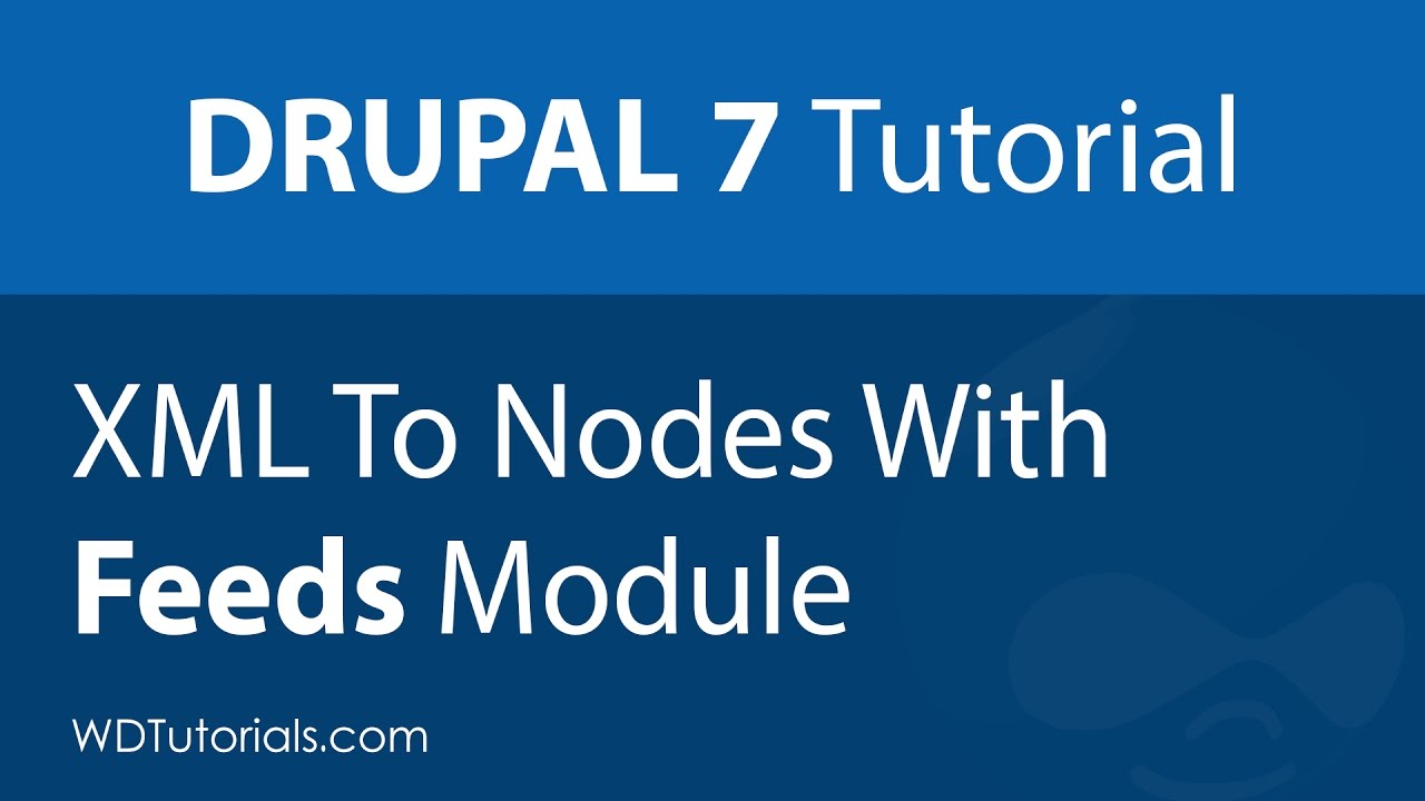drupal 7 how to import xml data as nodes with the feeds module