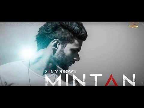 MINTA SAMY BROWN MUSIC SHER AZAD CROWN RECORDS NEW PUNJABI SONG 2016