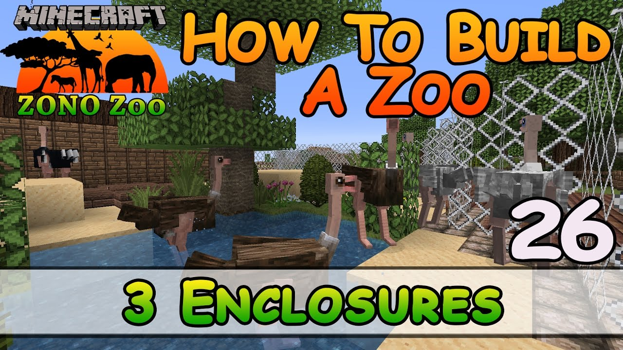 Zoo In Minecraft :: 11 Enclosures :: How To Build :: E11 :: Z One N Only