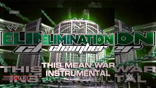 WWE: This Mean War (Elimination Chamber 2012 Instrumental Theme Song) by Nickelback