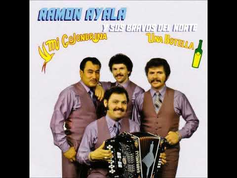 Ramon Ayala Y Los Bravos Del Norte...Una Botella...