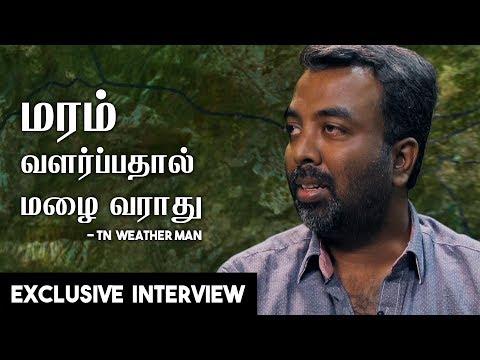 தமிழ்நாடு வெதர்மேன் R.பிரதீப் பேட்டி - Tamilnadu Weatherman R.Pradeep John (PJ) Interview