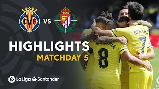 Highlights Villarreal CF vs Real Valladolid (2-0)