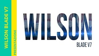 WILSON BLADE V7