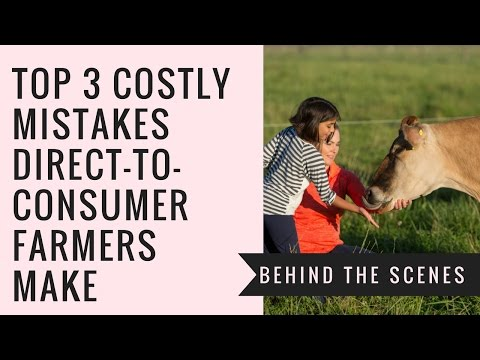 Top 3 Mistakes Small Farmers Make Selling Direct-to-Consumer