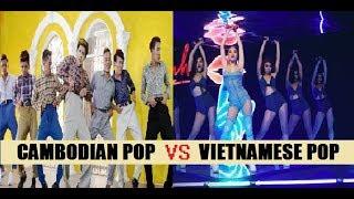 CAMBODIAN POP VS VPOP