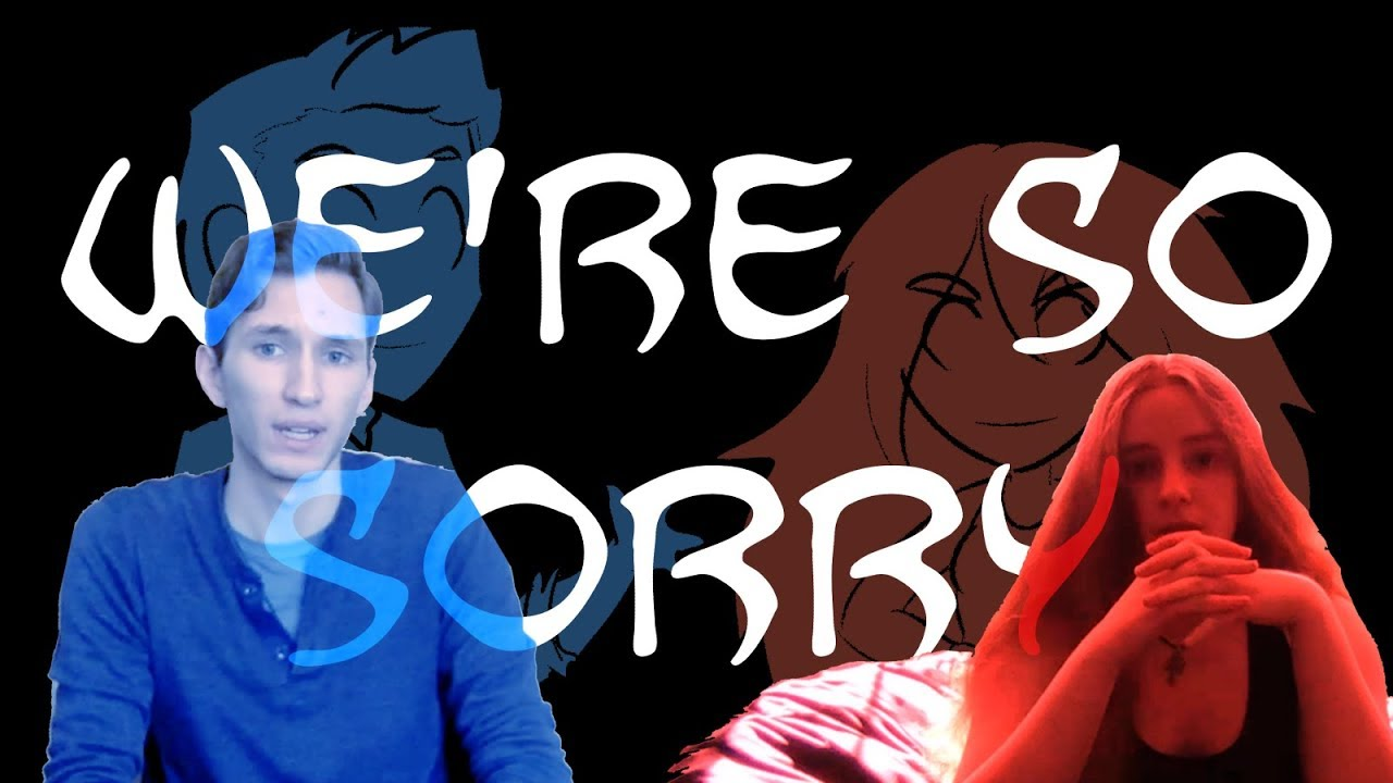 We're So Sorry - YouTube
