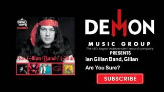 Watch Ian Gillan Are You Sure video