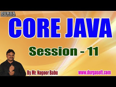 core-java-online-tutorials-||-session---11-||-by-mr.-nagoor-babu-on-04-07-2019-at-7am