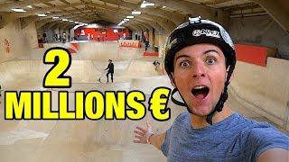 UN SKATEPARK À 2 MILLIONS D'EUROS !