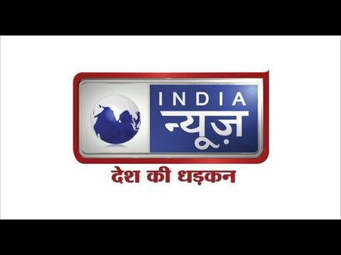 India News TV LIVE: India News Channel LIVE TV, Watch India News 24*7 LIVE TV, India Breaking News