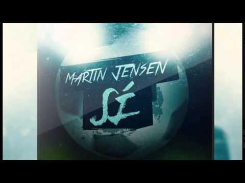 Martin Jensen - Sí
