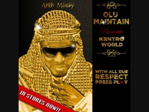 Olu Maintain presents Kentro World  Arab Money