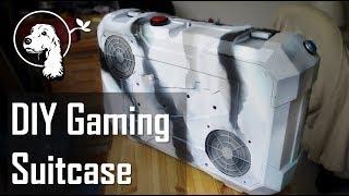 DIY Gaming Suitcase / Portable Gaming PC