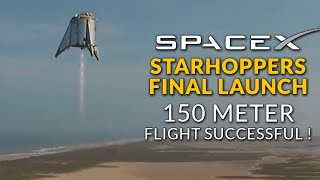 SpaceX Starhopper Launches - 150 Meter Flight Test is Successful