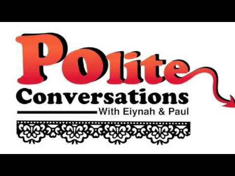 Polite Conversations 4 - John Semley