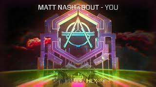 Matt Nash & Bout - You (Extended mix)